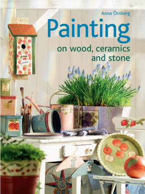 Painting on Wood, Ceramics and Stone (Paperback)