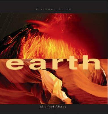 Earth: A Visual Guide (Hardback)