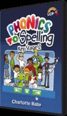 Phonics to Spelling: Key Stage 2 (CD-ROM)