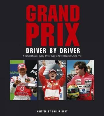Grand Prix Driver by Driver (Hardback)