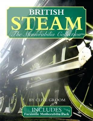 British Steam: The Memorabilia Collection (Hardback)