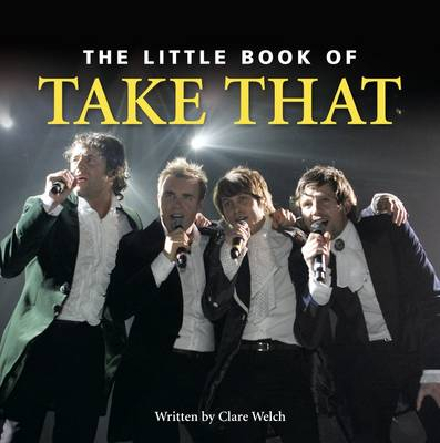 """The Little Book of """"Take That"""" (Hardback)"""