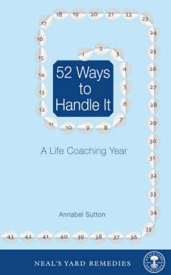52 Ways to Handle it: A Life Coaching Year (Paperback)
