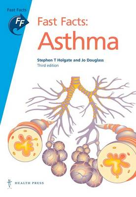 Fast Facts: Asthma - Fast Facts (Paperback)