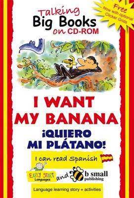 Early Start Big Book CD-ROM I Want My Banana Spanish (CD-ROM)