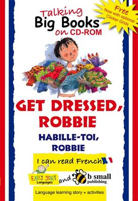 Early Start Big Book CD-ROM Get Dressed, Robbie - French (CD-ROM)