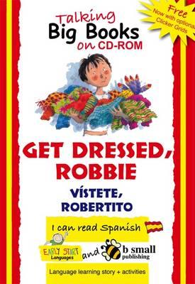 Early Start Big Book CD-ROM Get Dressed, Robbie Spanish (CD-ROM)