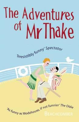 Adventures of Mr Thake (Paperback)