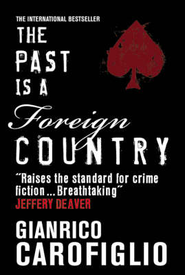 Past Is a Foreign Country (Hardback)