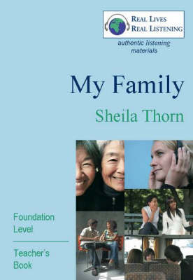 My Family: Foundation Level - Real Lives, Real Listening S. (Paperback)