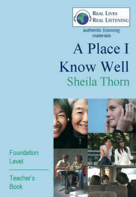 A Place I Know Well: Foundation Level - Real Lives, Real Listening S. (Paperback)