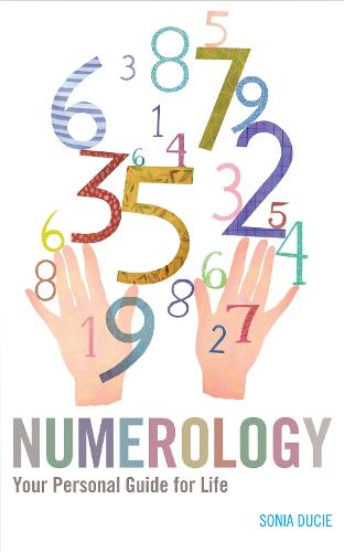 Numerology: Your Personal Guide for Life (Paperback)
