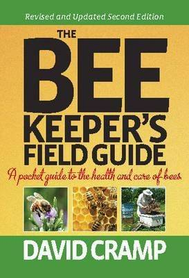 The Beekeeper's Field Guide: A Pocket Guide to the Health and Care of Bees (Hardback)