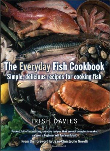 The Everyday Fish Cookbook: Simple, Delicious Recipes for Cooking Fish (Paperback)