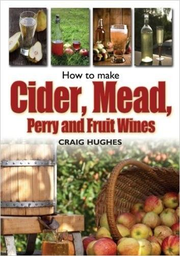 How to Make Cider, Mead, Perry and Fruit Wines (Paperback)