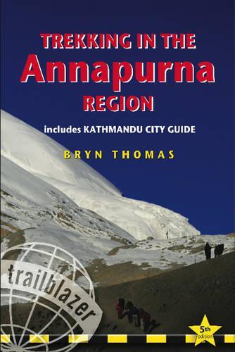 Trekking in the Annapurna Region: Includes Kathmandu City Guide (Paperback)
