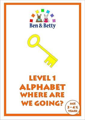 Level 1 Alphabet Where are We Going? (Spiral bound)