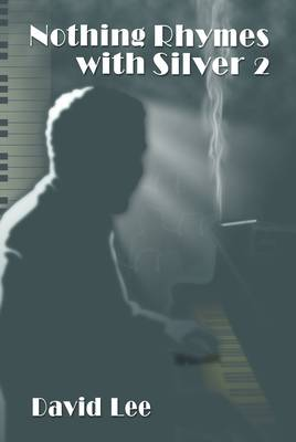 Nothing Rhymes with Silver 2 (Paperback)
