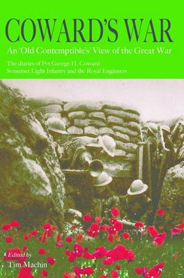 Coward's War: An Old Contemptible's View of the Great War (Paperback)