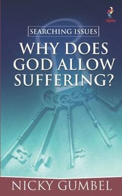 Searching Issues: Why Does God Allow Suffering? - Searching Issues (Paperback)