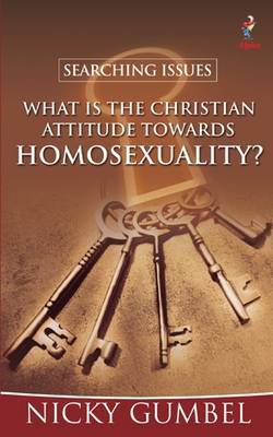 Searching Issues: What is the Christian Attitude to Homosexuality? - Searching Issues (Paperback)