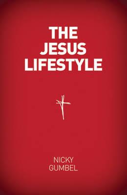 The Jesus Lifestyle: Alpha Course (Paperback)