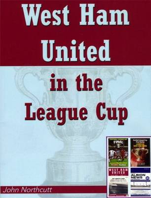 West Ham United in the League Cup (Paperback)