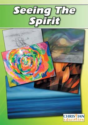 Seeing the Spirit: Exploring the Bible Through Contemporary Art (Paperback)