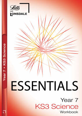 Year 7 Science: Workbook (inc. Answers) - Lonsdale Key Stage 3 Essentials (Paperback)
