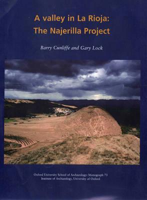 A Valley in La Rioja - Oxford University School of Archaeology Monograph 73 (Hardback)