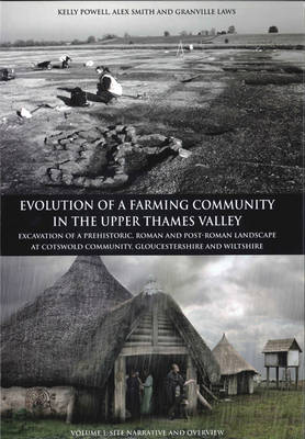 Evolution of a Farming Community in the Upper Thames Valley - Thames Valley Landscapes Monograph 31 (Hardback)