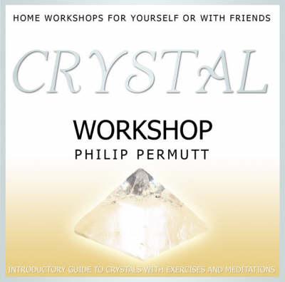 Crystal Workshop: PMCD0058 - Workshop Series (CD-Audio)