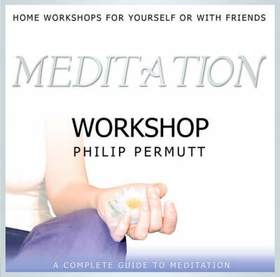 Meditation Workshop: PMCD0089 - Workshop Series (CD-Audio)