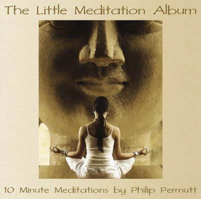 The Little Meditation Album: PMCD0041 (CD-Audio)