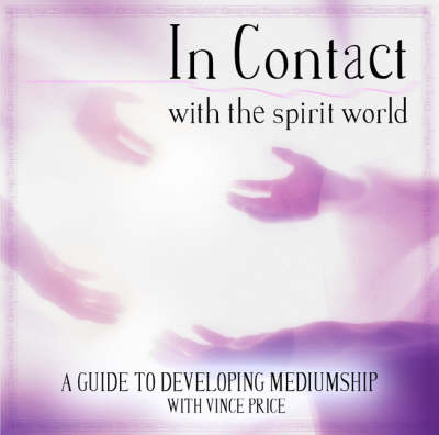 In Contact: PMCD0043: With the Spirit World - Workshop Series (CD-Audio)