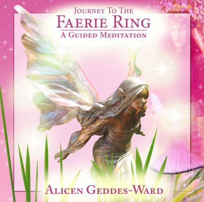 Journey to the Faerie Ring: PMCD0064: A Guided Meditation (CD-Audio)