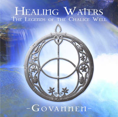 Healing Waters: PMCD0034: The Legends of the Chalice Well (CD-Audio)