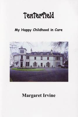 Tenterfield: My Happy Childhood in Care (Paperback)