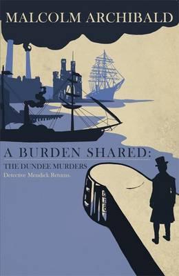 A Burden Shared: The Dundee Murders (Paperback)