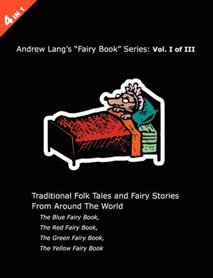 Andrew Lang's Blue, Red, Green and Yellow Fairy Books (Paperback)
