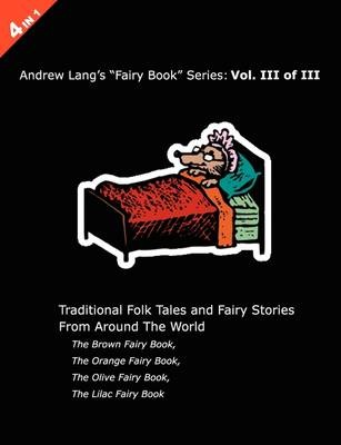Andrew Lang's Brown, Orange, Olive and Lilac Fairy Books (Paperback)