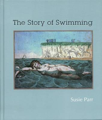 The Story of Swimming (Hardback)