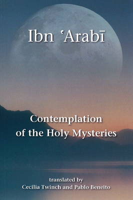 Contemplation of the Holy Mysteries: Mashahid al-Asrar (Paperback)