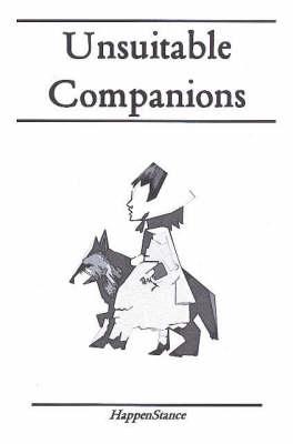 Unsuitable Companions: A Chapbook Anthology (Paperback)