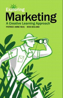 Exploring Marketing: A Creative Learning Approach - Exploring Marketing 1