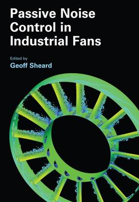 Passive Noise Control in Industrial Fans (Hardback)
