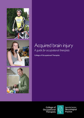 Acquired Brain Injury: A Guide for Occupational Therapists (Paperback)