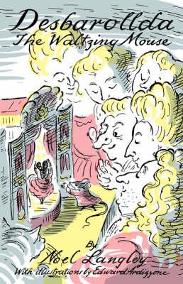 Desbarollda, the Waltzing Mouse (Paperback)