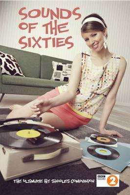 Sounds of the Sixties, BBC Radio 2 (Paperback)