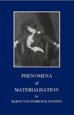 Phenomena of Materialisation (Paperback)